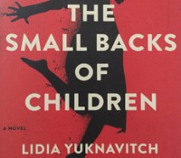 Literature: Currently Reading - Lidia Yuknavitch's Small Backs of Little Children